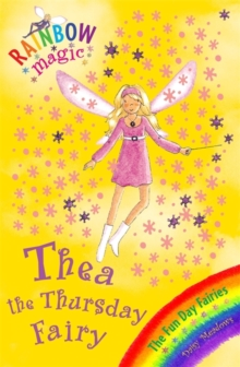 Thea the Thursday Fairy : The Fun Day Fairies Book 4, Paperback