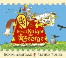 Small Knight and George, Paperback