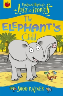 The Elephant's Child, Paperback Book