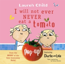 I Will Not Ever Never Eat a Tomato, Paperback