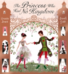 The Princess Who Had No Kingdom, Paperback Book