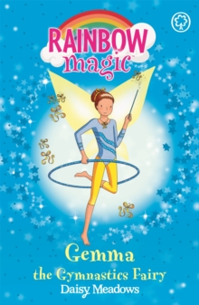 The Gemma the Gymnastic Fairy : The Sporty Fairies Book 7, Paperback