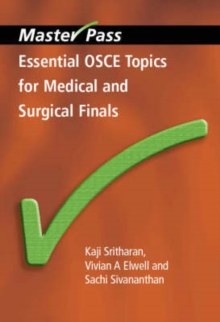 Essential OSCE Topics for Medical and Surgical Finals, Paperback