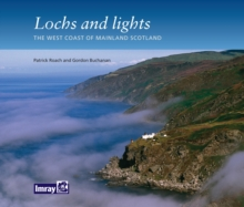 Lochs and Lights : The West Coast of Mainland Scotland, Paperback