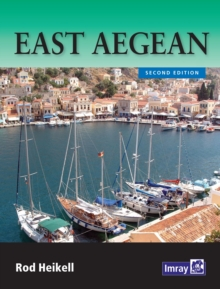 East Aegean : The Greek Dodecanese Islands and the Coast of Turkey from Gulluk to Kedova, Paperback