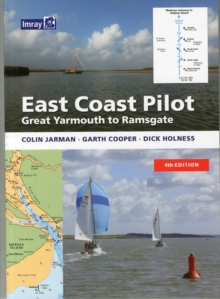 East Coast Pilot : Great Yarmouth to Ramsgate, Paperback