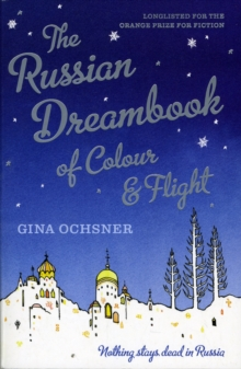 The Russian Dreambook of Colour and Flight, Paperback