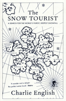 The Snow Tourist, Paperback