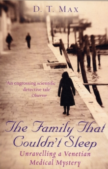 The Family That Couldn't Sleep : Unravelling a Venetian Medical Mystery, Paperback Book
