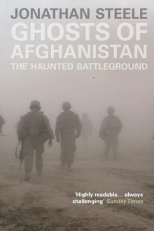 Ghosts of Afghanistan : The Haunted Battleground, Paperback