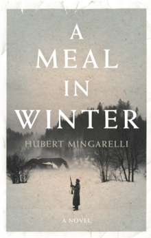 A Meal in Winter, Hardback