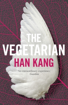 The Vegetarian : A Novel, Paperback