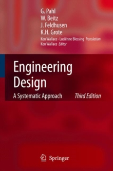 Engineering Design : A Systematic Approach, Hardback