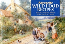 Favourite Wild Food Recipes, Paperback