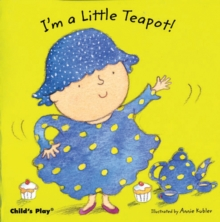 I'm a Little Teapot, Board book Book