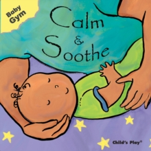 Calm and Soothe, Board book