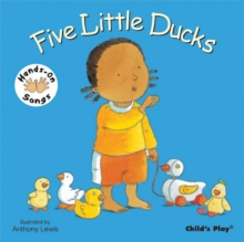 Five Little Ducks : BSL (British Sign Language), Board book