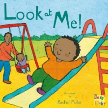 Look at Me!, Board book