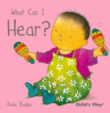 What Can I Hear?, Board book Book