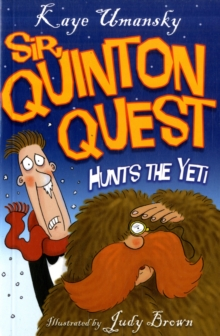 Sir Quinton Quest Hunts the Yeti, Paperback