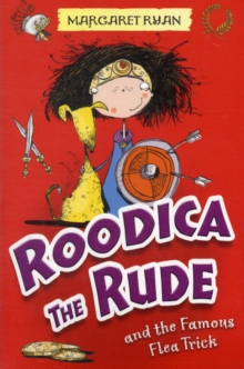 Roodica the Rude and the Famous Flea Trick, Paperback