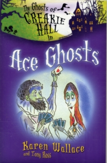 The Ghosts of Creakie Hall, Ace Ghosts, Paperback