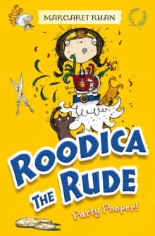 Roodica the Rude Party Pooper, Paperback