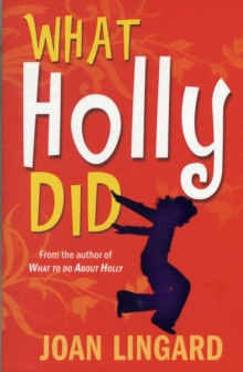 What Holly Did, Paperback Book