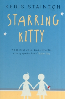 Starring Kitty (A Reel Friends Story), Paperback