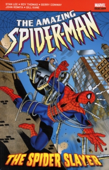 The Amazing Spider-Man : The Spider Slayer, Paperback Book