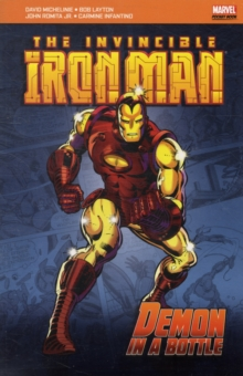 The Invincible Iron Man : Demon in a Bottle, Paperback