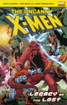 Uncanny X-Men Legacy of the Lost, Paperback Book