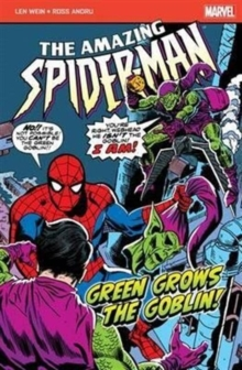 The Amazing Spider-Man: Green Grows the Goblin, Paperback Book