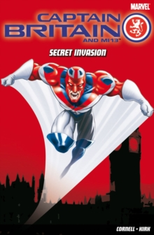 Captain Britain and MI13 : Secret Invasion, Paperback