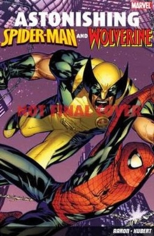 Astonishing Spider-Man and Wolverine, Paperback