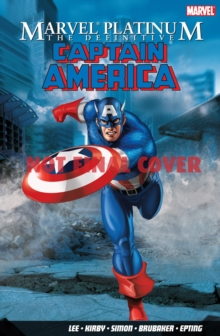 Marvel Platinum : The Definitive Captain America, Paperback