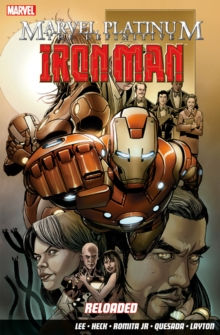 Marvel Platinum : Definitive Iron Man: Reloaded, Paperback