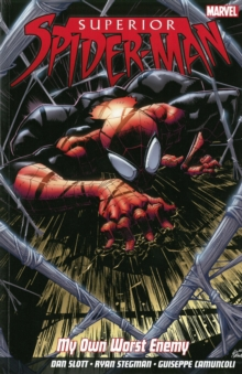 Superior Spider-Man : My Own Worst Enemy, Paperback