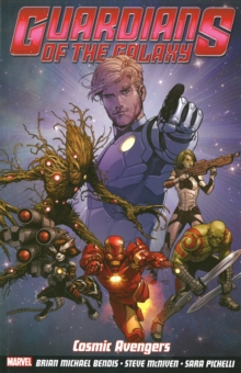 Guardians of the Galaxy : Cosmic Avengers Volume 1, Paperback