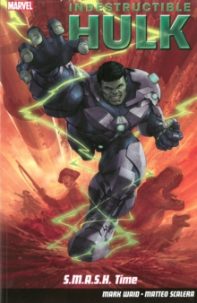 Indestructible Hulk : S.M.A.S.H. Time Volume 3, Paperback