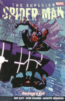 Superior Spider-Man : Necessary Evil Vol. 4, Paperback Book