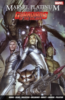 Marvel Platinum: The Definitive Guardians of the Galaxy, Paperback Book