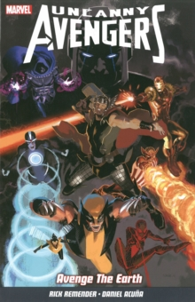 Uncanny Avengers : Avenge the Earth Volume 4, Paperback Book
