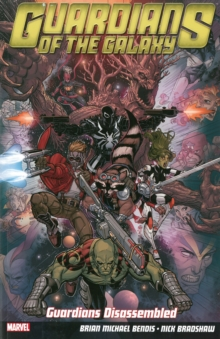 Guardians of the Galaxy : Guardians Diassembled Volume 3, Paperback