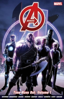 Avengers : Time Runs Out Vol. 1, Paperback