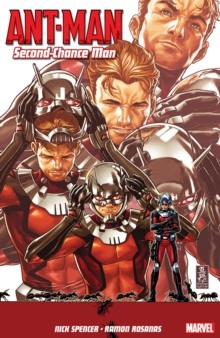 Ant-Man : Second-Chance Man Volume 1, Paperback