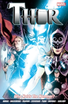 Thor : Who Holds the Hammer? Vol. 2, Paperback Book