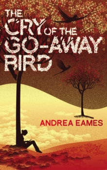 The Cry of the Go-away Bird, Paperback