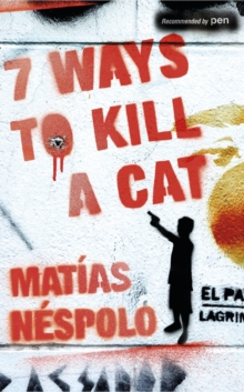 Seven Ways to Kill a Cat, Paperback Book