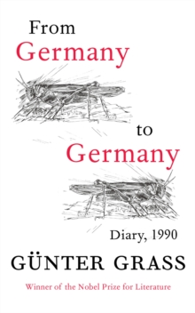 From Germany to Germany : Diary 1990, Paperback Book